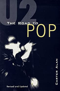 U2: The Road to Pop 9780571199303