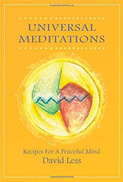 Universal Meditations: Recipes for a Peaceful Mind 9780578037271
