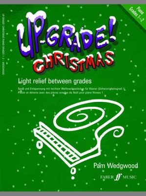 Up-grade Christmas!: Piano 9780571529544