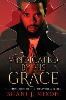 Vindicated by His Grace (The Forgiveness Series)