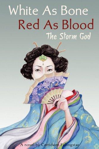 White as Bone, Red as Blood: The Storm God - Fallingstar, Cerridwen A.
