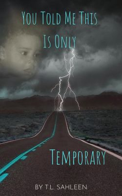 You Told Me This Is Only Temporary