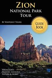 Zion National Park Tour Guide Book 2110059