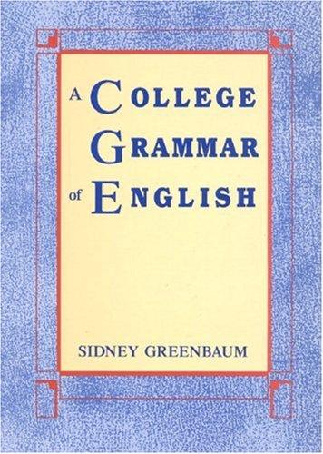 A College Grammar of English 9780582285972