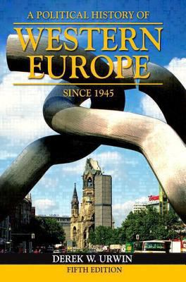 A Political History of Western Europe Since 1945 9780582253742