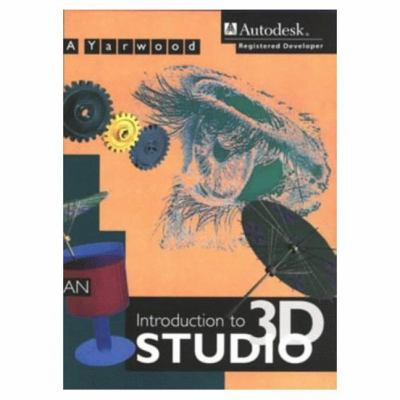 An Introduction to 3D Studio 9780582245136