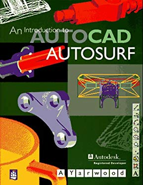 An Introduction to AutoCAD Autosurf 9780582298200
