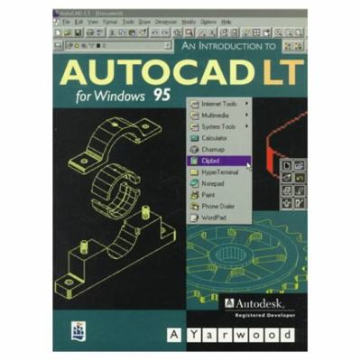 An Introduction to AutoCAD LT for Windows 95 9780582305052