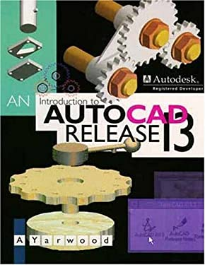 An Introduction to AutoCAD Release 13 9780582274501
