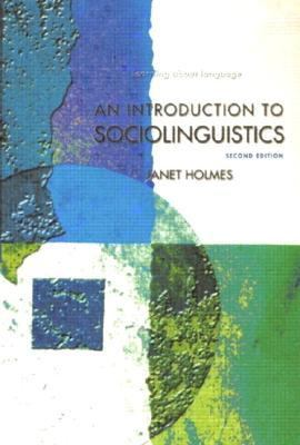 An Introduction to Sociolinguistics: Second Edition 9780582328617