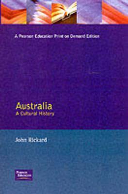 Australia: A Cultural History 9780582276055