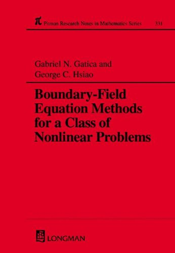 Boundary-Field Equation Methods for a Class of Nonlinear Problems 9780582279698