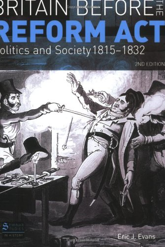Britain Before the Reform Act, Politics and Society 1815-1832 9780582299085