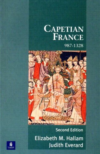 Capetian France 987-1328 - 2nd Edition