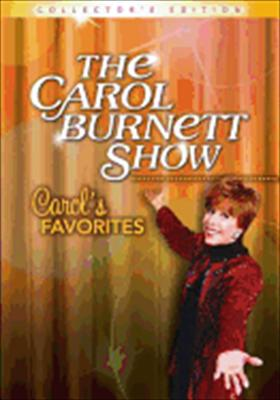 Carol Burnett Show-Carols Favorites