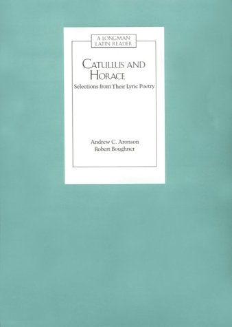 Catullus and Horace: Selections from Their Lyric Poetry 9780582367500