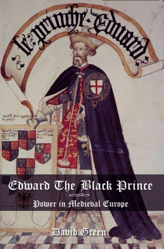 Edward The Black Prince By David Green Reviews border=