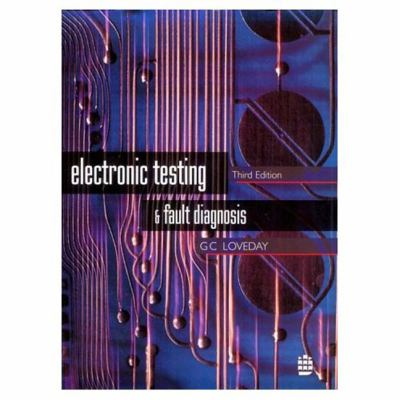 Electronic Testing and Fault Diagnosis 9780582252424