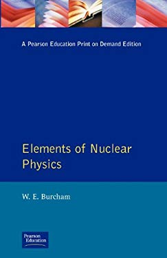 Elements of Nuclear Physics 9780582460270