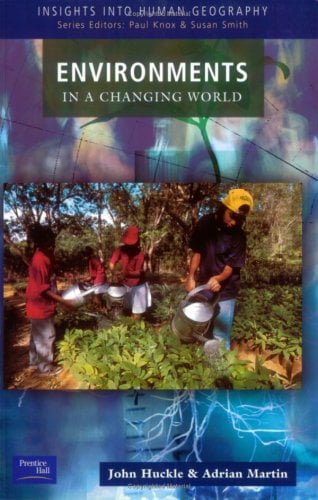 Environments in a Changing World 9780582327726