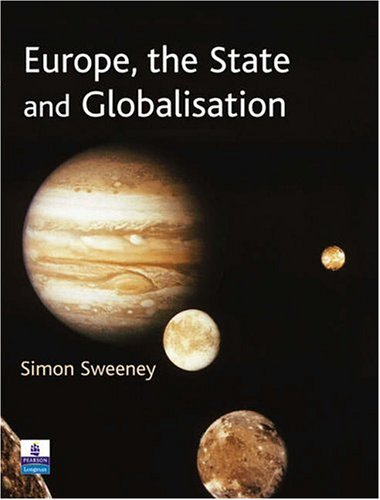 Europe, the State & Globalisation 9780582472914