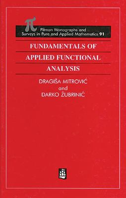Fundamentals of Applied Functional Analysis