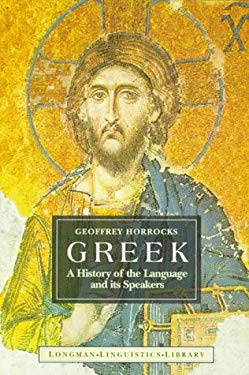 Greek: A History of the Language and Its Speaker