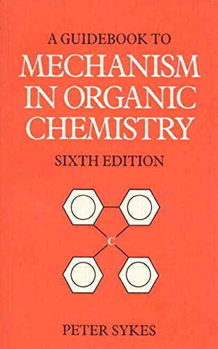 Guidebook to Mechanism in Organic Chemistry 9780582446953