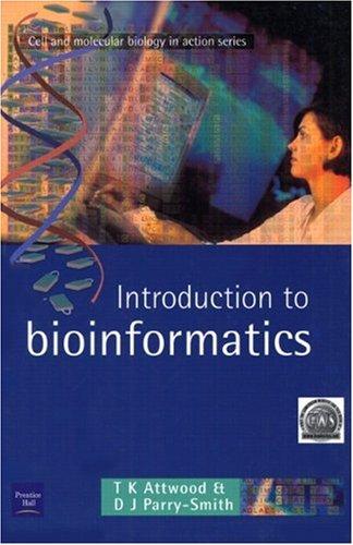 Introduction to Bioinformatics 9780582327887