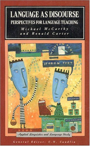 Language as Discourse: Perspectives for Language Teaching 9780582084247