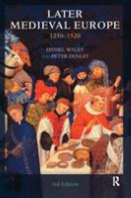 Later Medieval Europe: 1250-1520 9780582258310