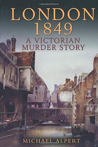 London 1849: A Victorian Murder Story 9780582772908
