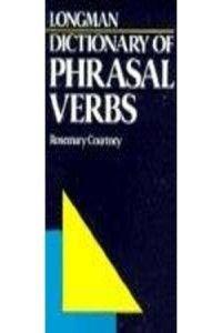 Longman Dictionary of Phrasal Verbs 9780582058644