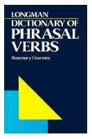 Longman Dictionary of Phrasal Verbs 9780582555303