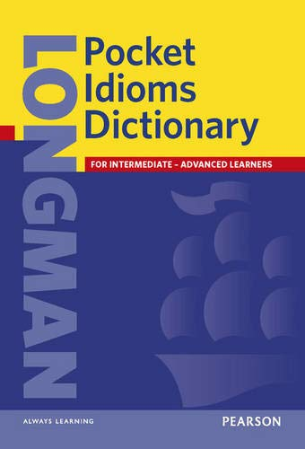 Longman Pocket Idioms Dictionary 9780582776418