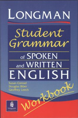 Longman Student Grammar of Spoken and Written English Workbook 9780582539426