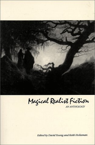 Magical Realist Fiction: An Anthology 9780582284524