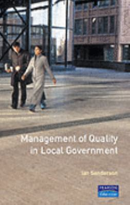 Management of Quality in Local Government 9780582091047