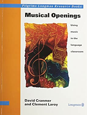 Musical Openings: Using Music in the Language Clasroom 9780582075047