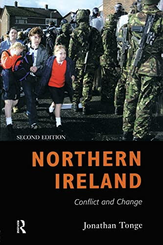 Northern Ireland: Conflict and Change 9780582424005