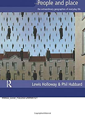 People and Place: The Extraordinary Geography of Everyday Life 9780582382121