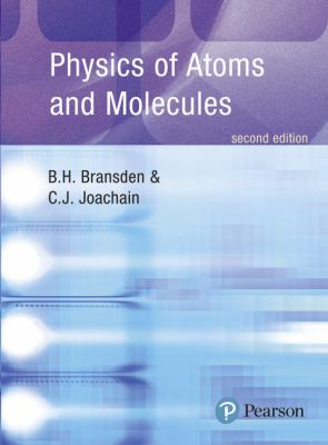 Physics of Atoms and Molecules 9780582356924