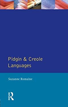 Pidgin and Creole Languages 9780582296473