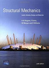 Structural Mechanics: Loads, Analysis, Design, and Materials 2116955