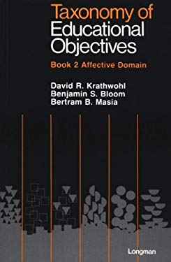 Taxonomy of Educational Objectives, Book 2: Affective Domain 9780582282391