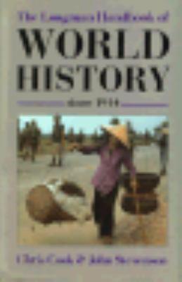 The Longman Handbook of World History Since 1914 9780582485884