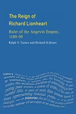 The Reign of Richard Lionheart: Eries 9780582256590