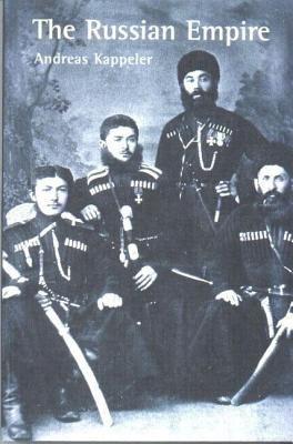 The Russian Empire: A Multi-Ethnic History 9780582234154