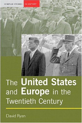 The United States and Europe in the Twentieth Century 9780582308640