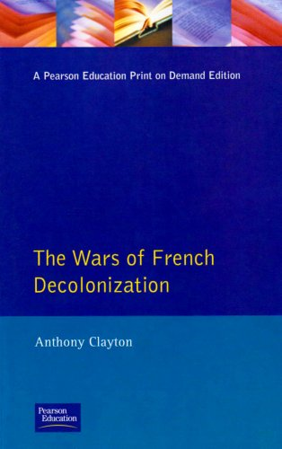 The Wars of French Decolonization 9780582098015